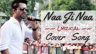 Naa Ji Naa   Hardy Sandhu   Reprise   SP Singh (cover)