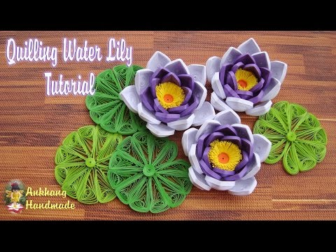 QUILLING WATER LILY  FLOWER TUTORIAL | DIY PAPER WATER LILY FLOWER TUTORIAL