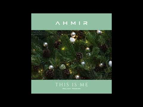 This Is Me (Holiday Version)  - The Greatest Showman (AHMIR R&B Group cover) (Audio) Mp3