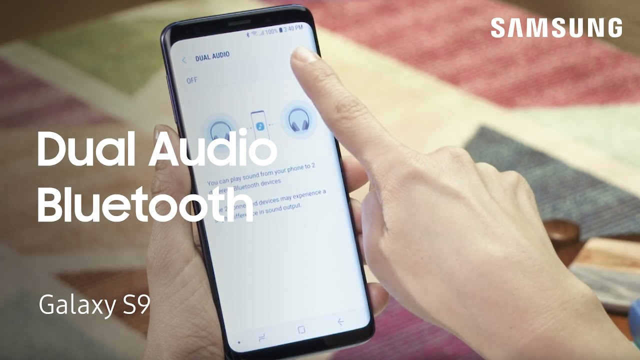 Use Dual Audio Bluetooth on Your Samsung Galaxy S9|S9+