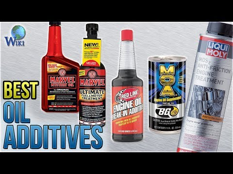 10 Best Oil Additives 2018