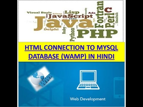 HTML CONNECTION TO MYSQL DATABASE (WAMP) IN HINDI