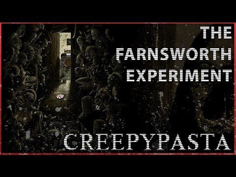 Creepypasta The Farnsworth Experiment Youtube
