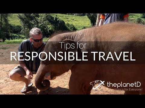 Responsible Travel Tips – Make Tourism Meaningful | The Planet D