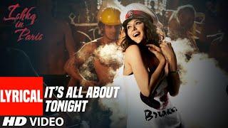 Lyrical: It's All About Tonight  Song | Ishkq In Paris | Preity Zinta, Rhehan Malliek