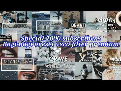 SPESIAL 1000 SUBSCRIBERS !!! Bagi-bagi Preset Vsco Filter Premium Di Android/hp