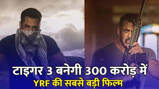 Tiger 3 New Movie Full Budget 300cr , Salman Khan, Kaitrina Kaif, Tiger 3 Trailer, Tiger 3 Update,