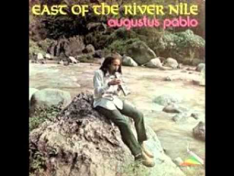 Augustus Pablo - East of the river nile (full album)