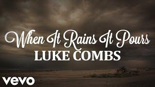 Luke Combs - When It Rains It Pours (with lyrics)