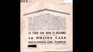 Le cose che non ci diciamo Riccardo Del Turco