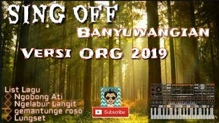 2018 Sing Off best dut Banyuwangi || Versi ORG 2019
