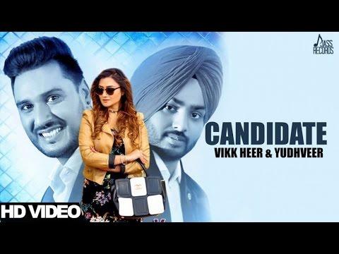 VIKK HEER & YUDHVEER Latest Punjabi Song Canidate | Hit Punjabi Music | Canidate