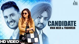 Candidate (Full Hd) | Yudhveer & Vikkheer | New Punjabi Songs 2017 | Latest Punjabi Songs 2017