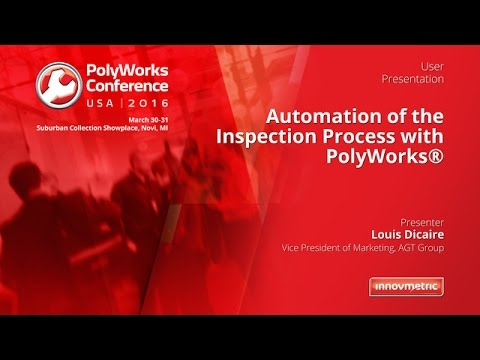 Conference: Automation of inspection projects with PolyWorks
