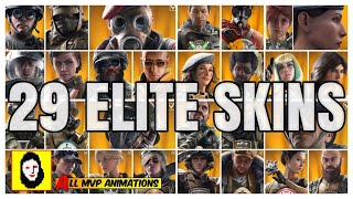ALL 29 RAINBOW SIX SIEGE ELITE SKINS - MVP ANIMATIONS - OFFICIAL RELEASED + ZOFIA! Elite Skin