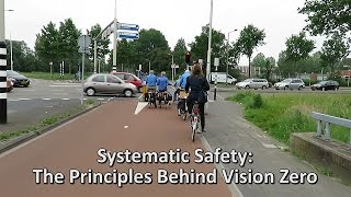 Systematic Safety: The Principles Behind Vision Zero.