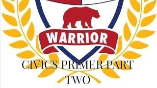 Civics Primer Pt. 2
