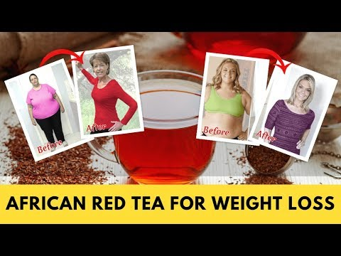 African Red Tea for Weight Loss | Shed One Pound of FAT every 72 hours?!