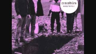 Crocodiles - Jet Boy Jet Girl
