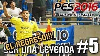 PES 2016 SER UNA LEYENDA #5 EL REGRESO!!!!