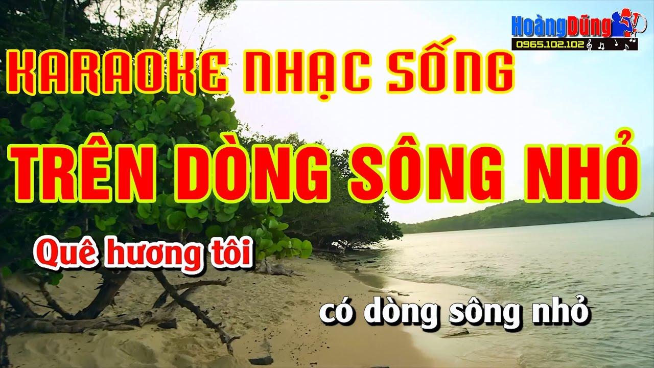TRÊN DÒNG SÔNG NHỎ | Karaoke Nhạc Sống Cực Hay | Hình ảnh Full HD | Beat Chất Lượng Cao
