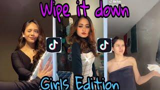 WIPE IT DOWN GIRLS EDITION WHO IS THE BEST   tiktok channel