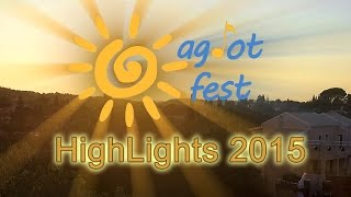 AgiotFest 2015 Highlights