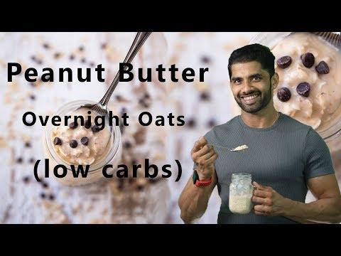 Peanut Butter Overnight Oats (low carbs) || Healthy || BodyProCoach | Praveen Nair | Maahek Nair