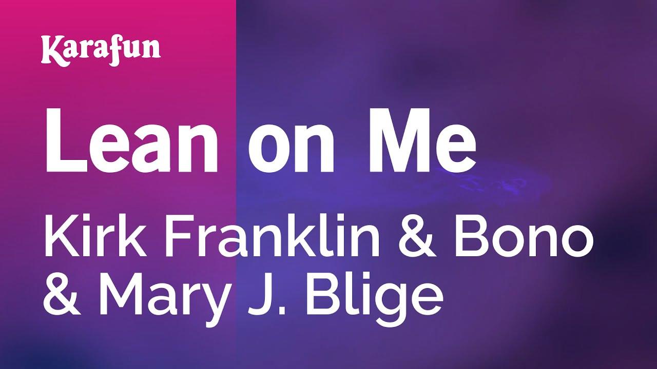 Karaoke Lean On Me - Kirk Franklin *