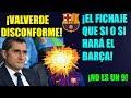 ¡EL PROXIMO FICHAJE DEL FC BARCELONA URGENTE!