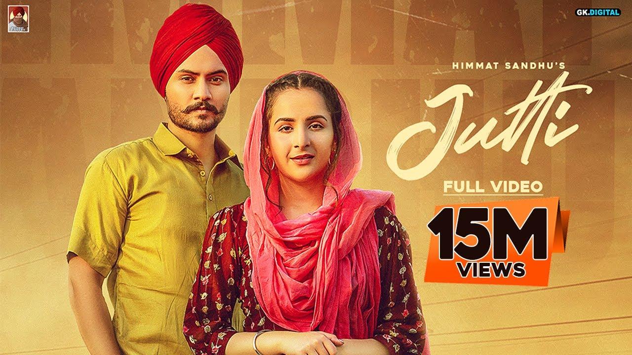 JUTTI : Himmat Sandhu (Official Video) Veet Baljit | Nick Dhammu | Latest Punjabi Songs | GK Digital