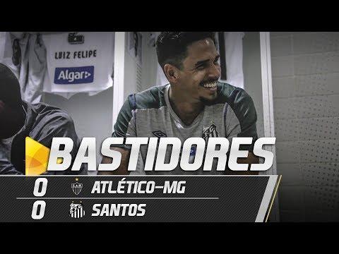 ATLÉTICO MG 0 X 0 SANTOS | BASTIDORES | COPA DO BRASIL (15/05/19)