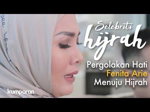 Part 1 - Pergolakan Hati Fenita Arie Menuju Hijrah | Selebriti Hijrah Mp3