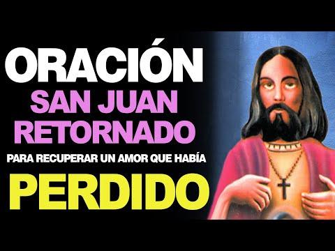 🙏 Oración a San Juan Retornado para RECUPERAR EL AMOR PERDIDO ❤️