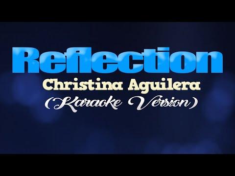 REFLECTION (2020) - Christina Aguilera [from MULAN] (KARAOKE VERSION)