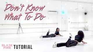 FULL TUTORIAL BLACKPINK - 39;Don39;t Know What To Do39; - Dance Tutorial - FULL EXPLANATION