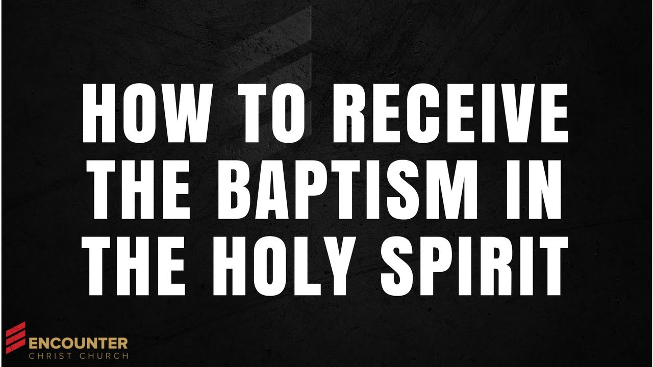 How to Receive the Baptism in the Holy Spirit