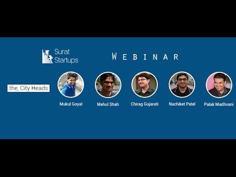 Surat Startups Webinar - Discussion on having a Legitimate Start-up Eco-system in Surat.