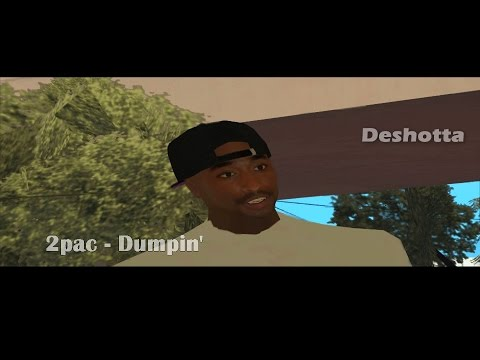 2pac  Dumpin  GTA San Andreas