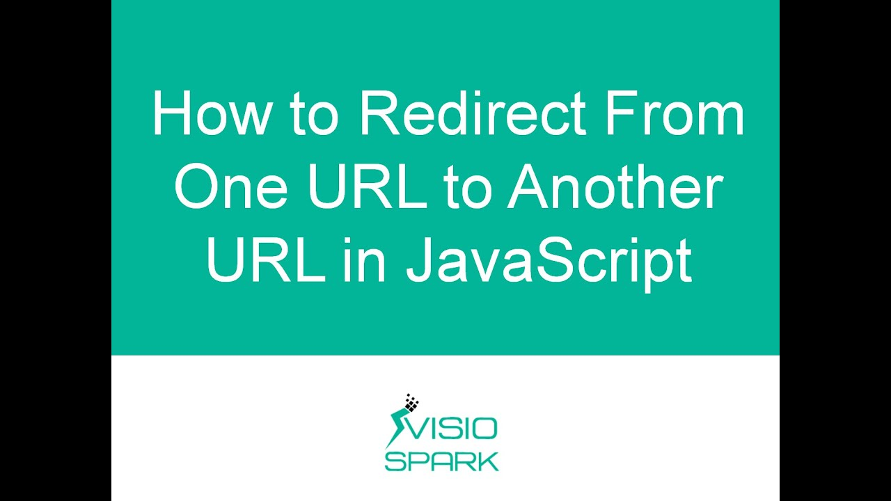 JavaScript Redirect - An Easy Way to Redirect URLs