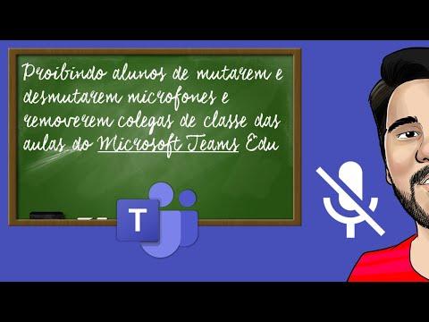 Proibindo alunos de mutarem/desmutarem microfones e removerem colegas de classe das aulas do Teams