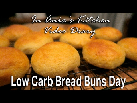 Ania's Video Diary - Low Carb Bread Buns Day - Daily Vlog