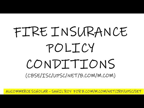 FIRE INSURANCE POLICY CONDITION