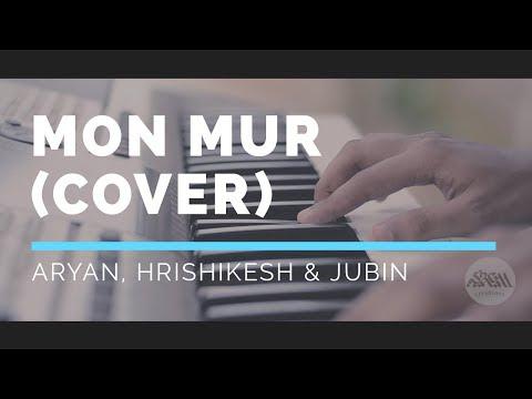 Mon Mur (Cover) | Aryan, Hrishikesh & Jubin | Sargam Creations