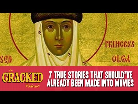 7 True Stories That Should've Already Been Made Into Movies - The Cracked Podcast