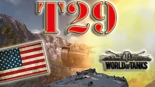 World of Tanks /// T29 - Ace Tanker, Steel Wall