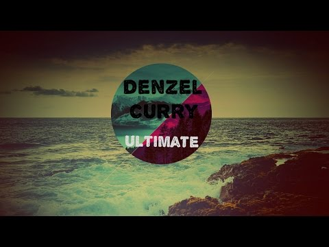Denzel Curry | Ultimate [Free Download]