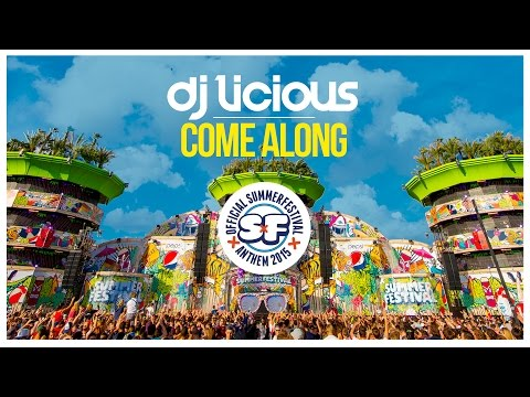 Dj Licious - Come Along (Summerfestival 2015 Anthem) [Teaser]