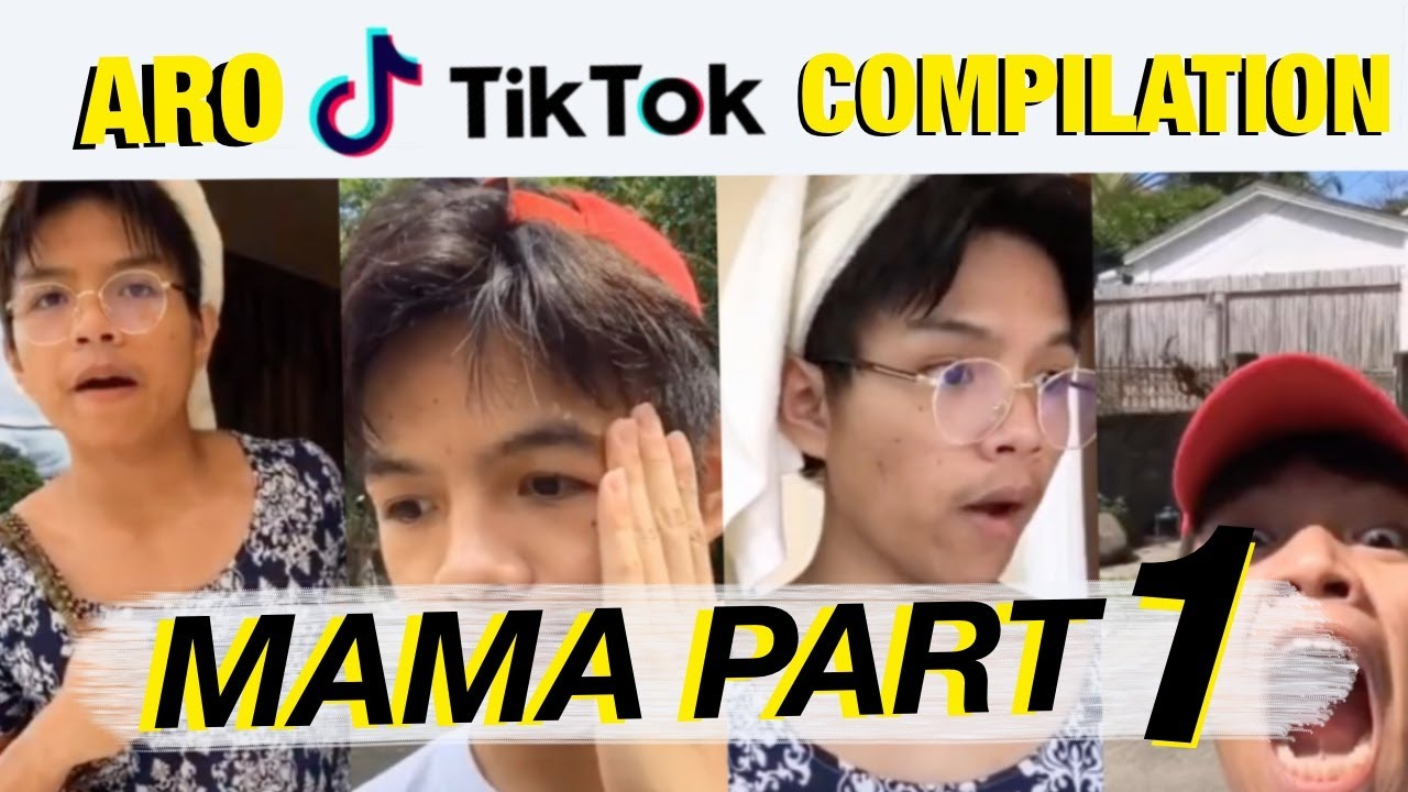 Download Aro TikTok Compilation   Mama Part 1   ARO MUNOZ