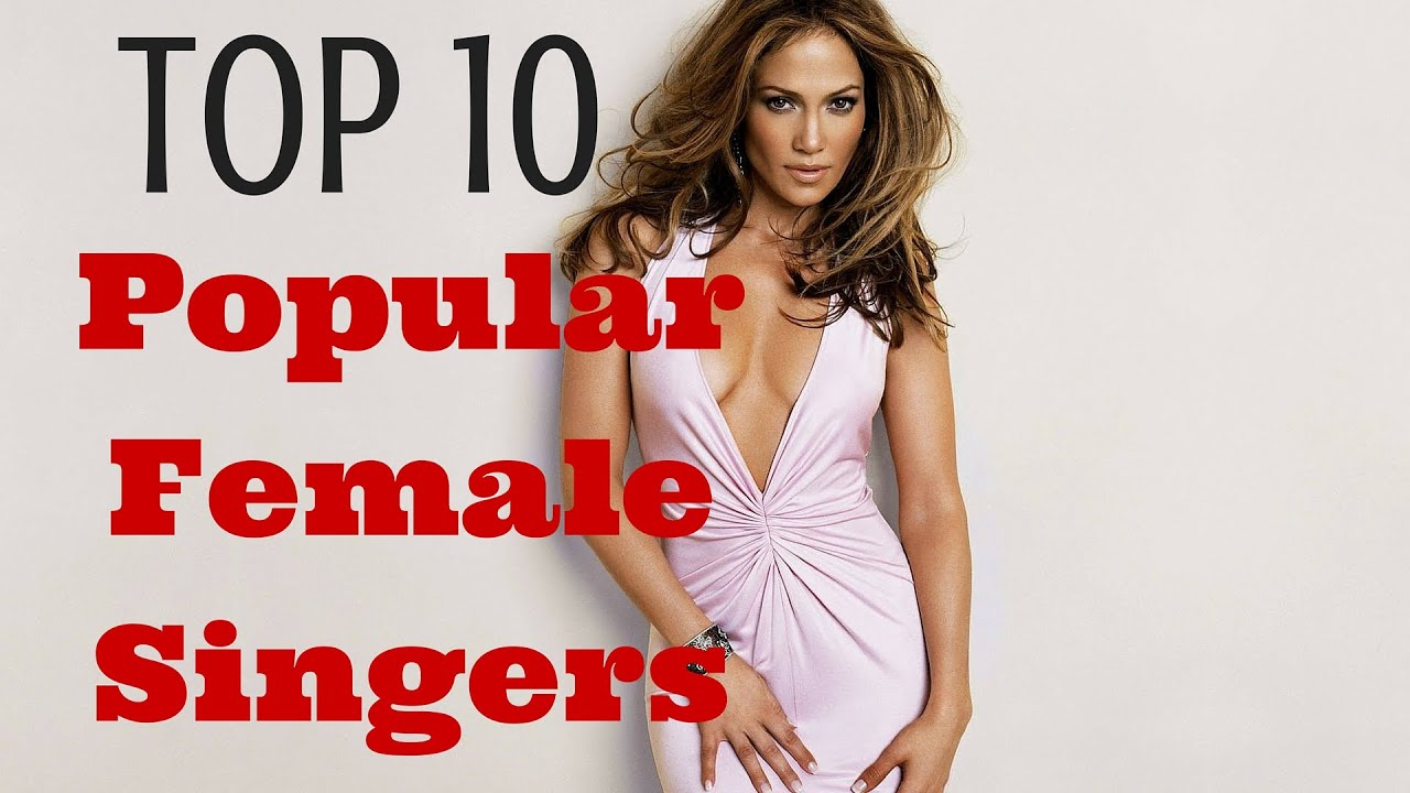 Top 10 Most Popular Female Singers In 2016  - Youtube-5843